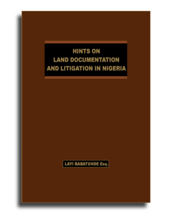 Hints on Land Documentation and Litigation in Nigeria