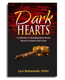 Dark Hearts – by Layi Babatunde, SAN