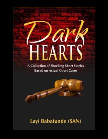 Dark Hearts – by Layi Babatunde, SAN