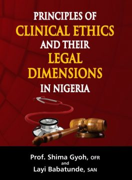 Principles of Clinical Ethics and their Legal Dimensions